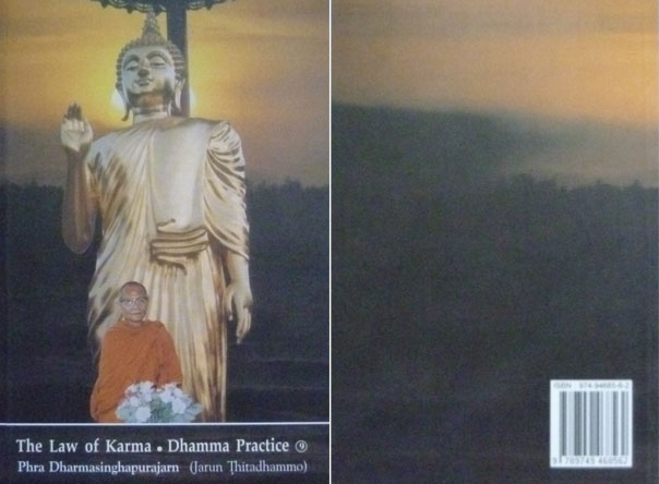 The Law of Karma . Dhamma Practice 9